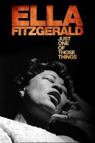 Ella Fitzgerald: Just One of Those Things (2019)