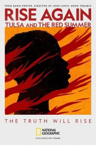 Rise Again: Tulsa and the Red Summer (2021)