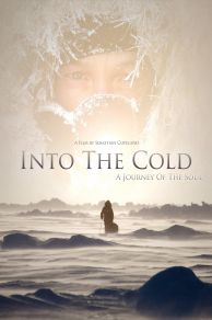 Into the Cold: A Journey of the Soul (2010)