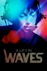 A Life in Waves (2017)